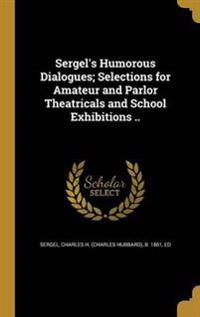SERGELS HUMOROUS DIALOGUES SEL
