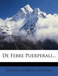 De Febre Puerperali...