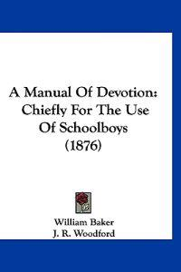 A Manual of Devotion