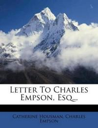 Letter To Charles Empson, Esq...