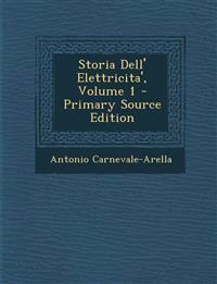 Storia Dell' Elettricita', Volume 1