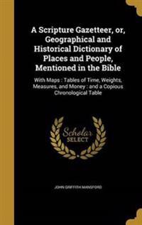 SCRIPTURE GAZETTEER OR GEOGRAP