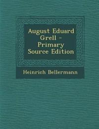 August Eduard Grell