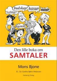 Den lille boka om samtaler - Mons Bjone pdf epub
