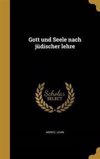 GER-GOTT UND SEELE NACH JUDISC