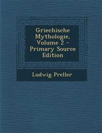 Griechische Mythologie, Volume 2