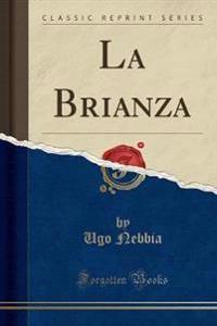La Brianza (Classic Reprint)