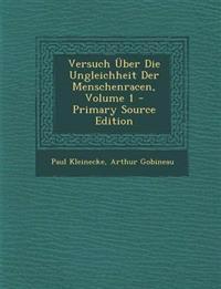 Versuch Uber Die Ungleichheit Der Menschenracen, Volume 1 - Primary Source Edition