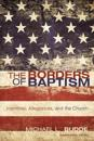 The Borders of Baptism