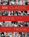 Tcm Classic Movie Trivia Book