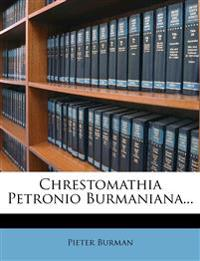 Chrestomathia Petronio Burmaniana...