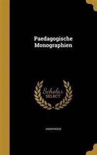 PAEDAGOGISCHE MONOGRAPHIEN