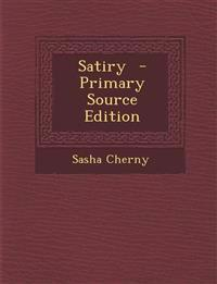 Satiry - Primary Source Edition