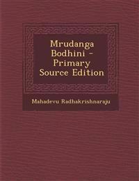 Mrudanga Bodhini - Primary Source Edition