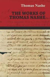 The Works of Thomas Nashe