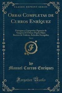 Obras Completas de Curros Enr�quez, Vol. 4