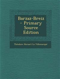 Barzaz-Breiz - Primary Source Edition