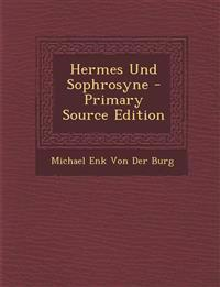 Hermes Und Sophrosyne - Primary Source Edition
