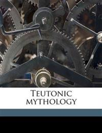 Teutonic mythology Volume 4