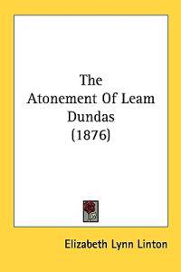 The Atonement of Leam Dundas