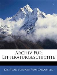 Archiv Fur Litteraturgeschichte