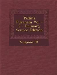 Padma Puranam Vol - 2 - Primary Source Edition