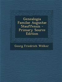 Genealogia Familae Augustae Stauffensis