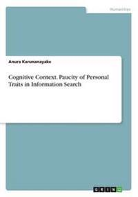 Cognitive Context. Paucity of Personal Traits in Information Search