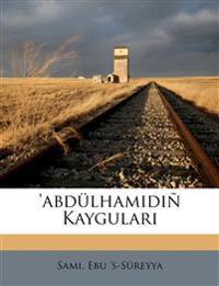 'Abdülhamidiñ kaygulari