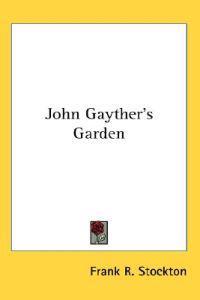 John Gayther's Garden
