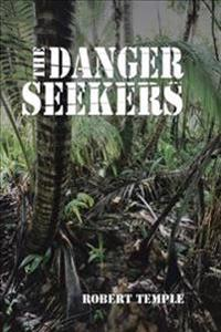 The Danger Seekers