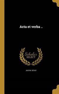 FRE-ACTA ET VERBA