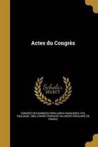 FRE-ACTES DU CONGRES