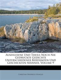 Auserlesene Und Theils Noch Nie Gedruckte Gedichte Unterschiedener Berühmten Und Geschickten Männer, Volume 9