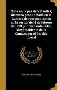SPA-CUBA EN LA PAZ DE VERSALLE