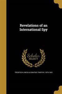 REVELATIONS OF AN INTL SPY