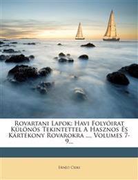 Rovartani Lapok: Havi Folyóirat Különös Tekintettel A Hasznos És Kártékony Rovarokra ..., Volumes 7-9...