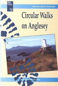 Walks with History: Circular Walks on Anglesey