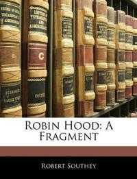 Robin Hood: A Fragment