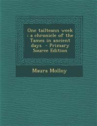 One tailteann week : a chronicle of the Tames in ancient days
