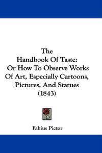 The Handbook of Taste
