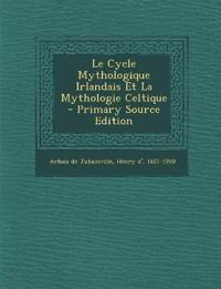 Le Cycle Mythologique Irlandais Et La Mythologie Celtique
