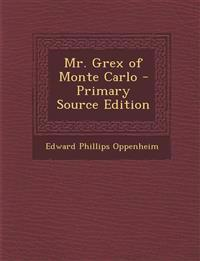 Mr. Grex of Monte Carlo