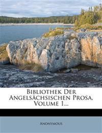 Bibliothek der angelsächsischen Prosa, Erster Band.