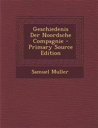 Geschiedenis Der Noordsche Compagnie
