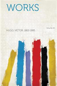 Works Volume 19