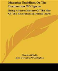 Macariae Excidium or the Destruction of Cyprus