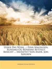 Ueber Das Werk Des Koenigl. Daenischen Etatsraths Und Professors Finn Magnusen, Runamo Og Runerne