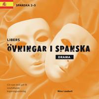 Libers övningar i spanska: Drama cd - Spanska 2-5