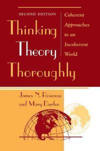 Thinking Theory Thoroughly